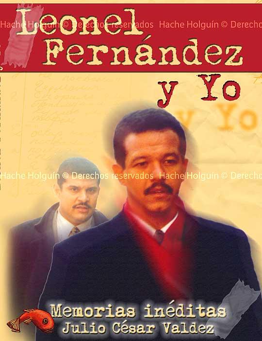 Diseño de portada de Leonel Fernández y yo, por Hache holguín