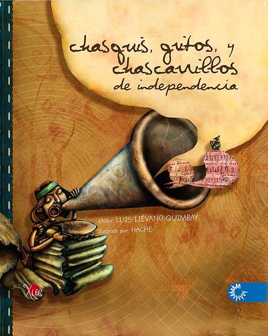 Portada de Chasquis, chascarrillos y gritos de Independencia de Luis Liévano.