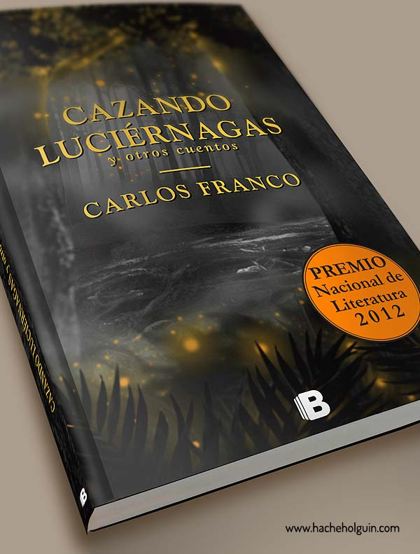 Ilustración y diseño de portada. Cazando luciérnagas por Hache Holguín