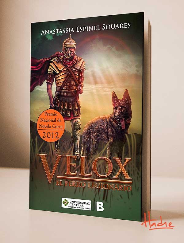Ilustración y diseño de portada. Velox el perro legionario por Hache Holguín